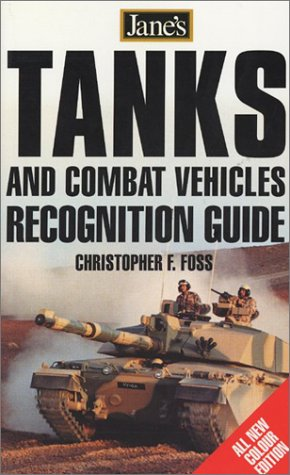 Jane's Tanks & Combat Vehicles Recognition Guide