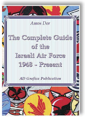 The Complete Guide of the Israeli Air Force